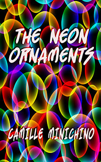The Neon Ornaments